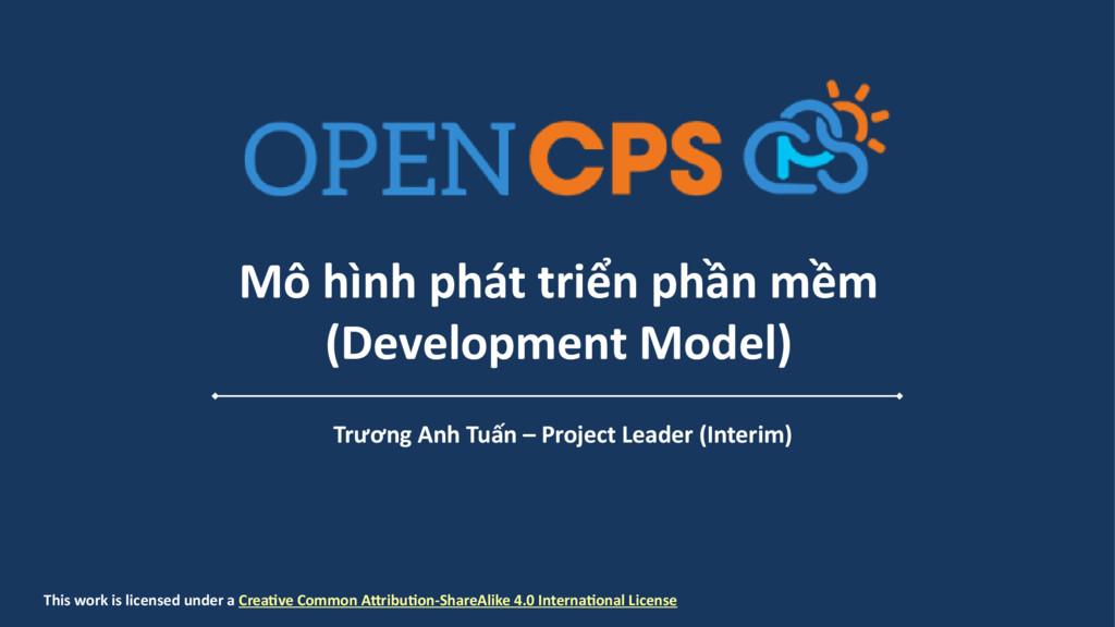 Mô hình phát triển phần mềm (Development Model)...