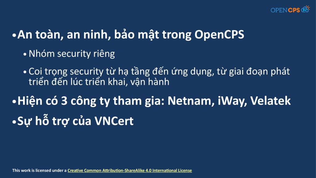 ● An toàn, an ninh, bảo mật trong OpenCPS ● Nhó...