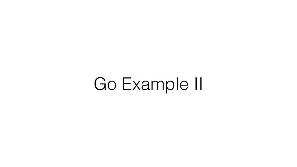 Go Example II