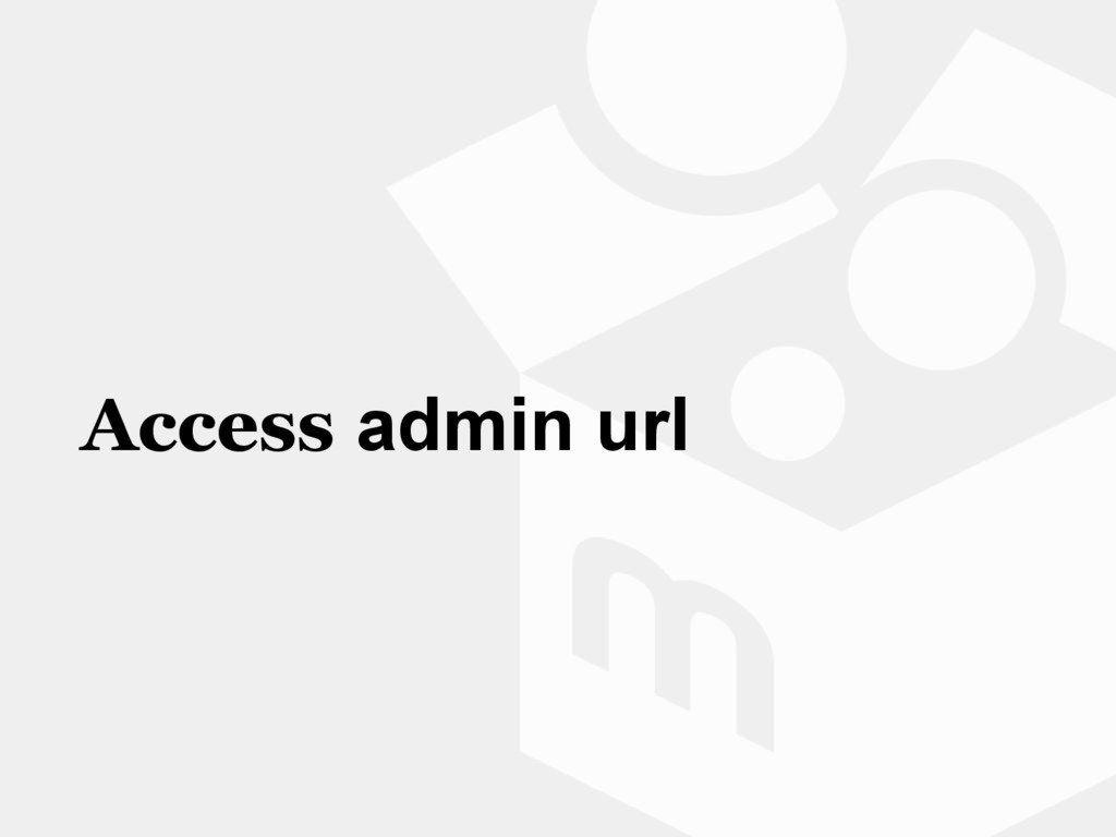 Access admin url