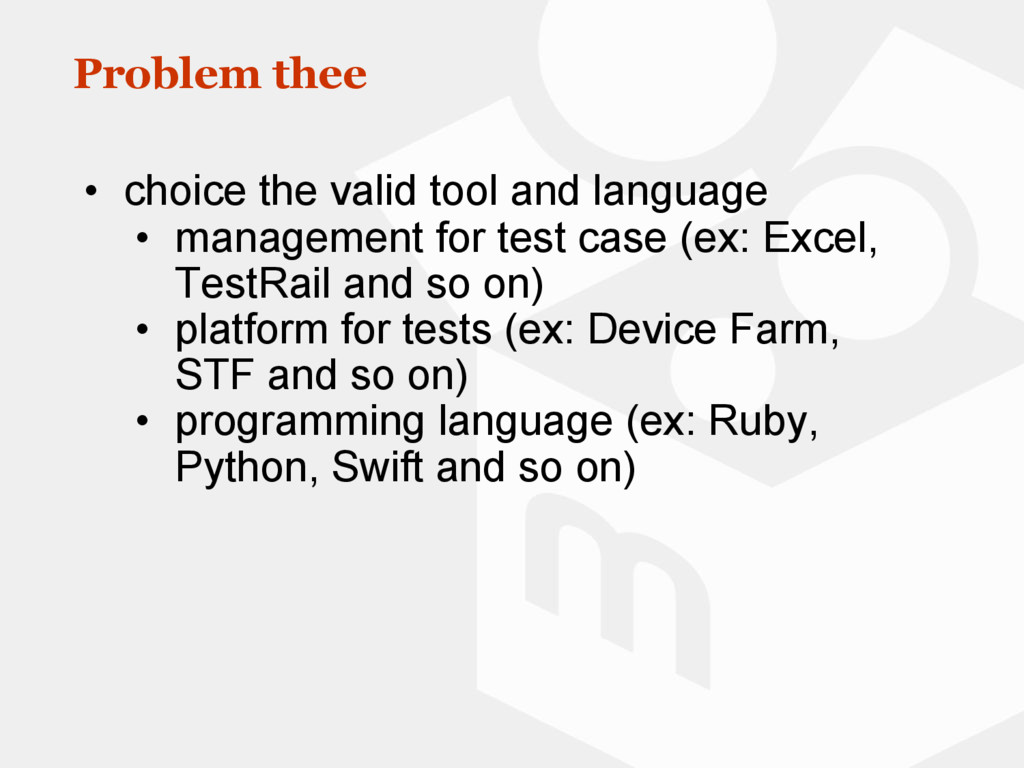 Problem thee • choice the valid tool and langua...