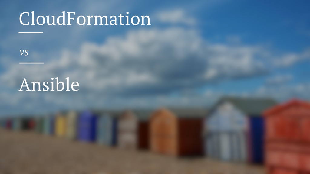 CloudFormation vs Ansible