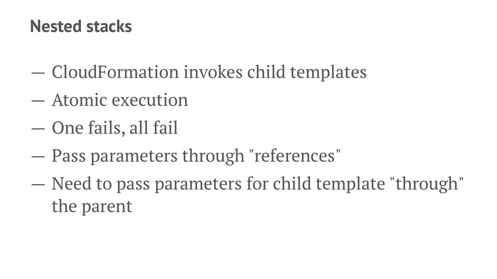 Nested stacks — CloudFormation invokes child te...