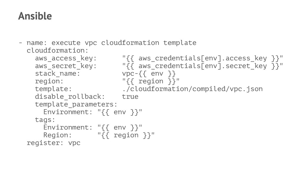 Ansible - name: execute vpc cloudformation temp...