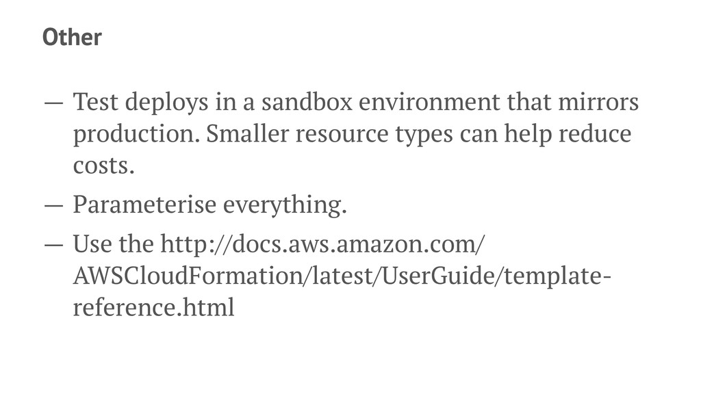Other — Test deploys in a sandbox environment t...