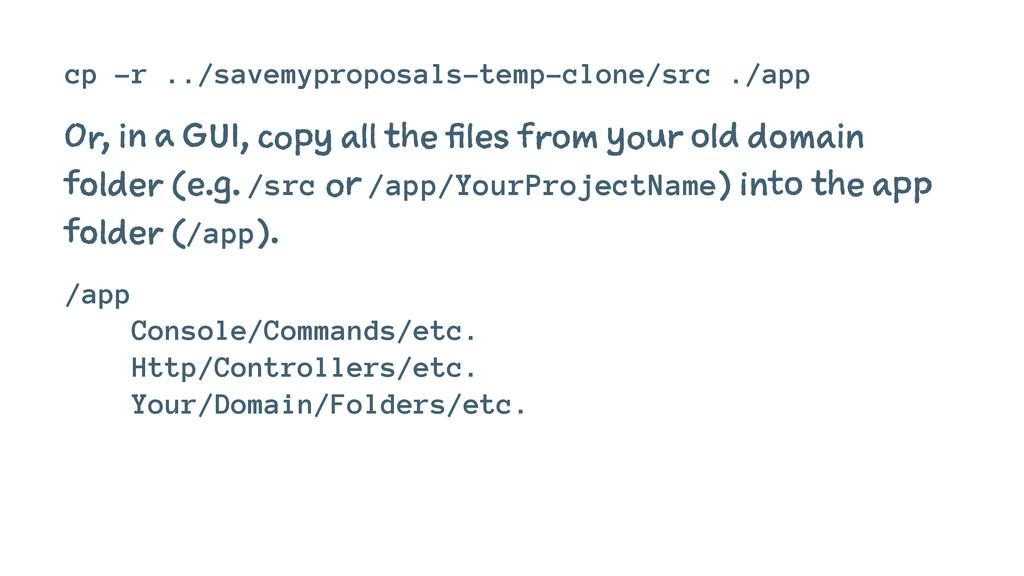 cp -r ../savemyproposals-temp-clone/src ./app O...