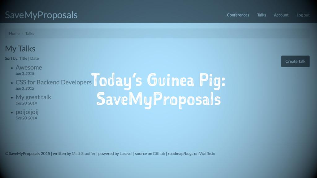 Today's Guinea Pig: SaveMyProposals