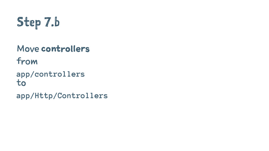 Step 7.b Move controllers from app/controllers ...