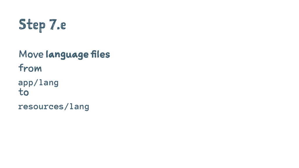 Step 7.e Move language files from app/lang to r...