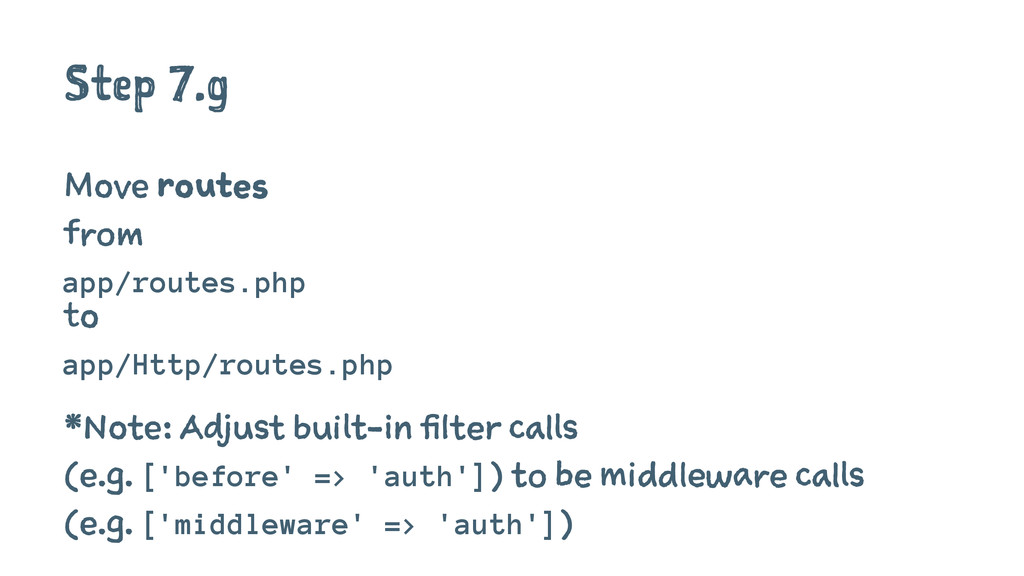 Step 7.g Move routes from app/routes.php to app...