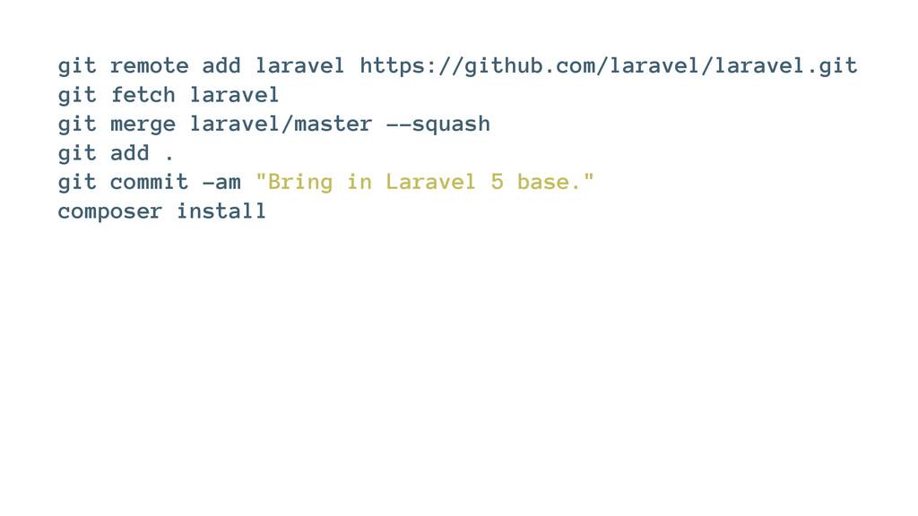 git remote add laravel https://github.com/larav...