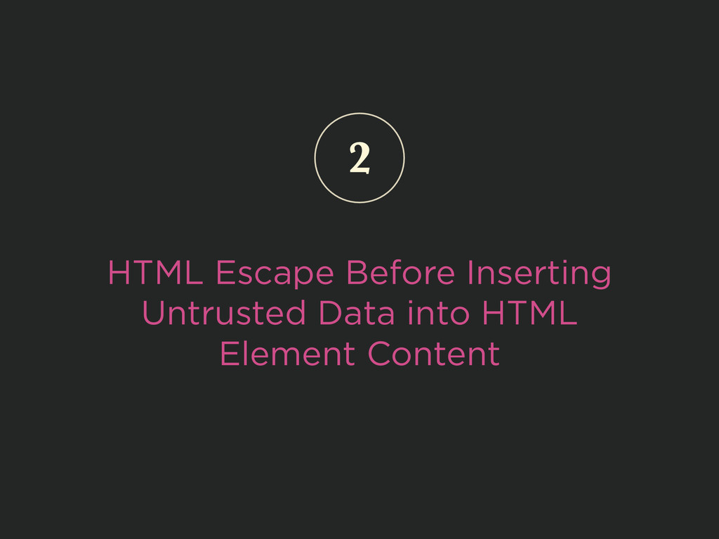 HTML Escape Before Inserting Untrusted Data int...