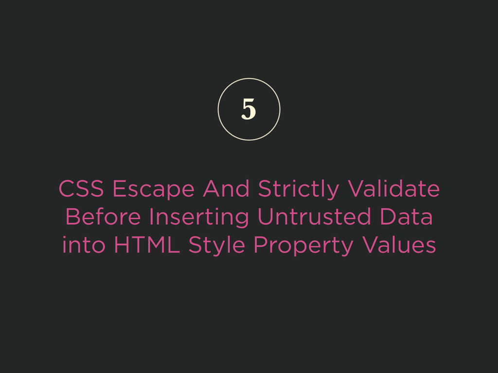 CSS Escape And Strictly Validate Before Inserti...