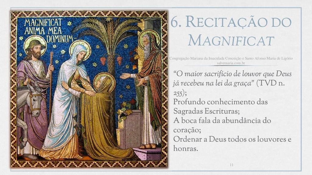"""6. RECITAÇÃO DO MAGNIFICAT › """"O maior sacrifíci..."""