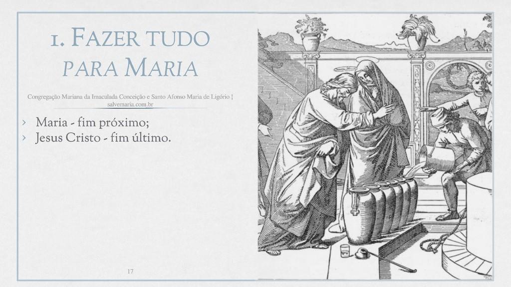 1. FAZER TUDO PARA MARIA › Maria - fim próximo;...