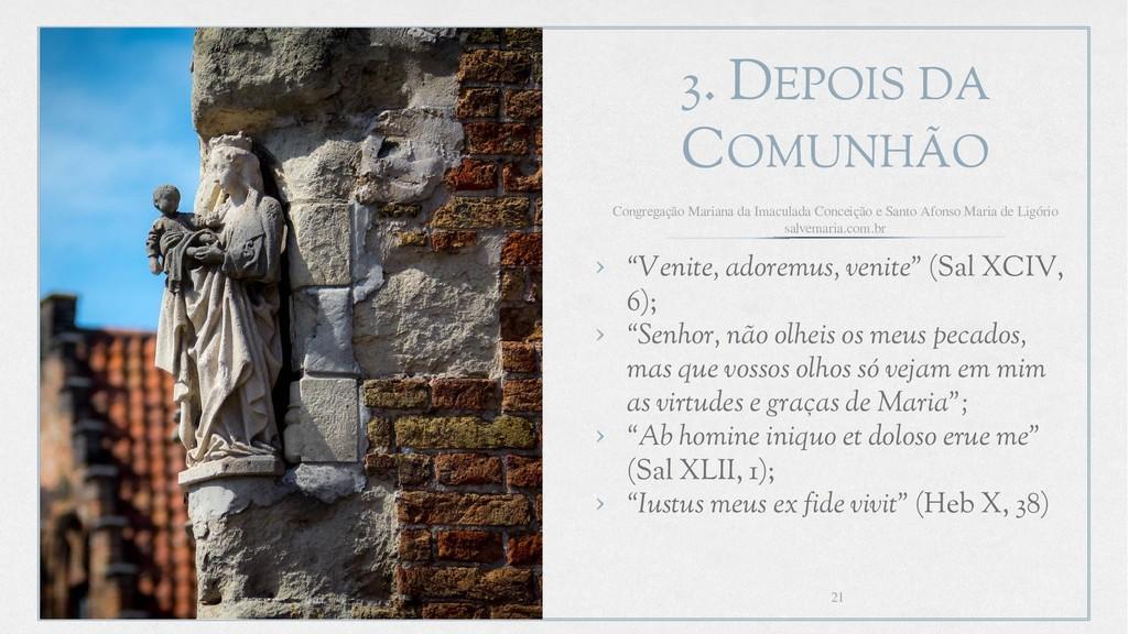 """3. DEPOIS DA COMUNHÃO › """"Venite, adoremus, veni..."""