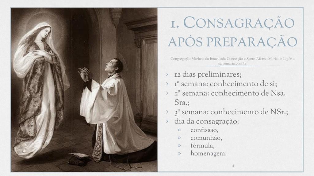 1. CONSAGRAÇÃO APÓS PREPARAÇÃO › 12 dias prelim...