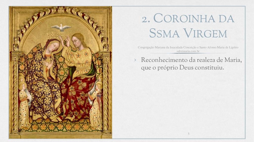 2. COROINHA DA SSMA VIRGEM › Reconhecimento da ...