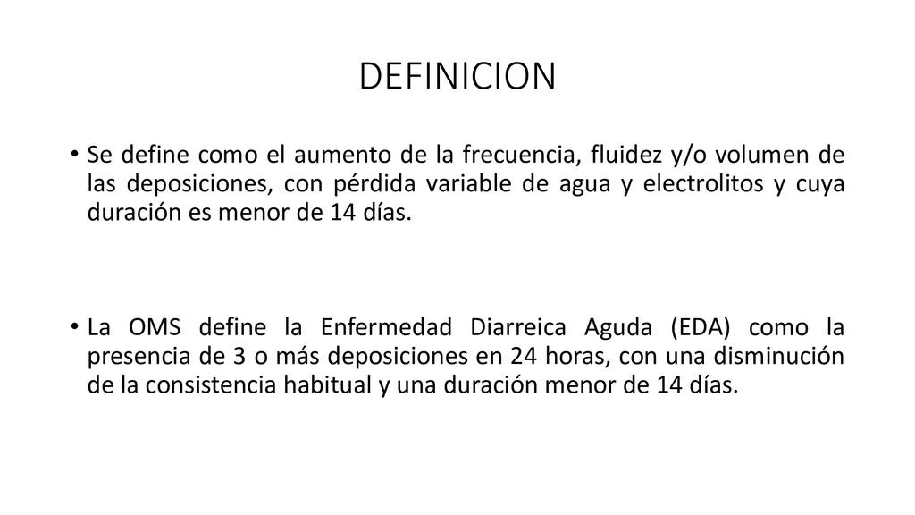 DEFINICION • Se define como el aumento de la fr...