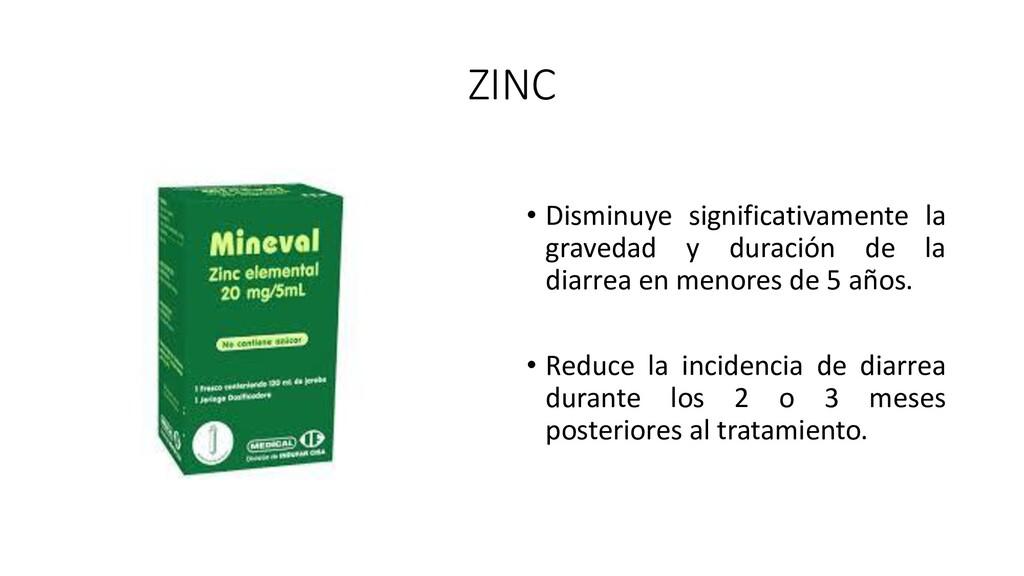 ZINC • Disminuye significativamente la gravedad...