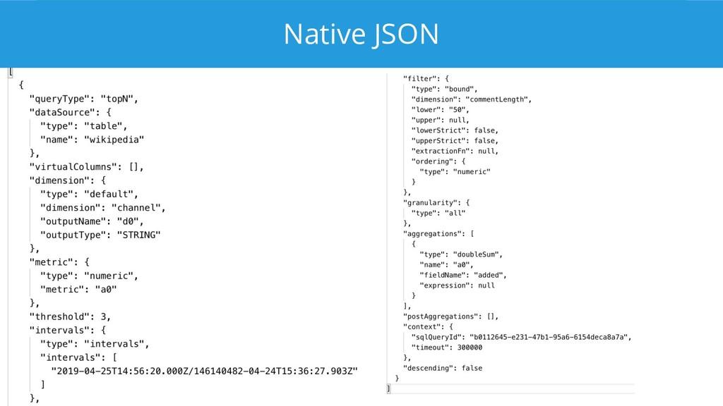 Native JSON