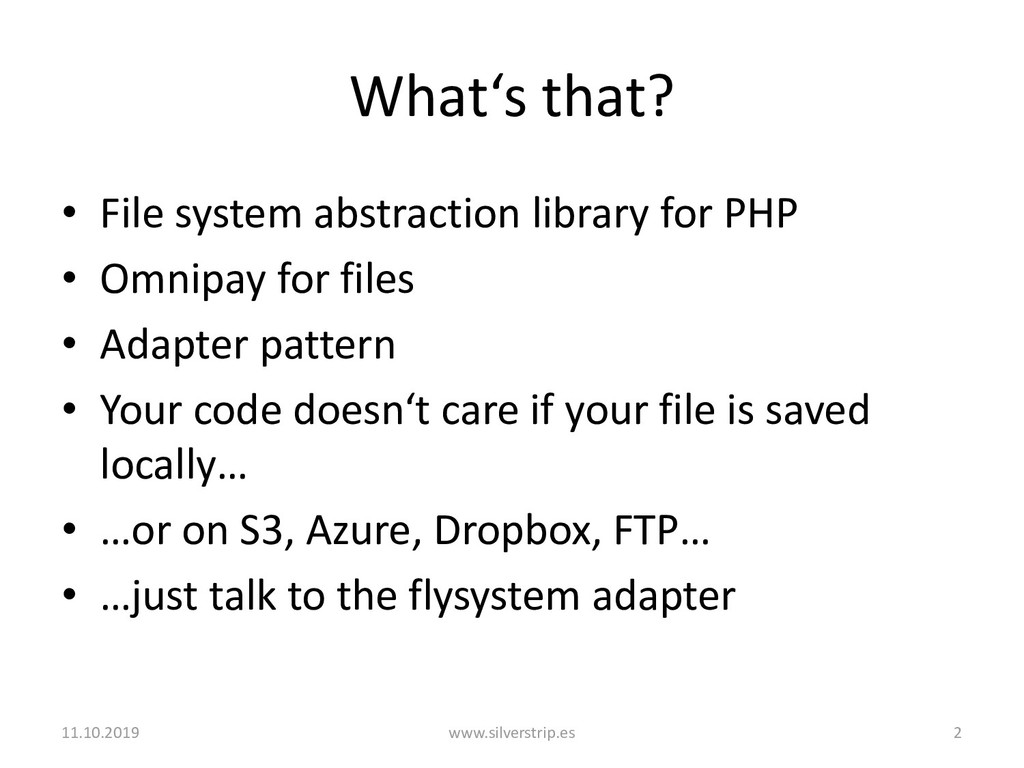 What's that? • File system abstraction library ...
