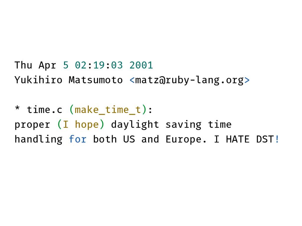 Thu Apr 5 02:19:03 2001 Yukihiro Matsumoto <mat...
