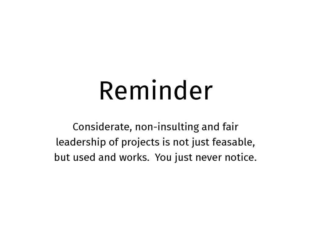 Reminder Considerate, non-insulting and fair le...