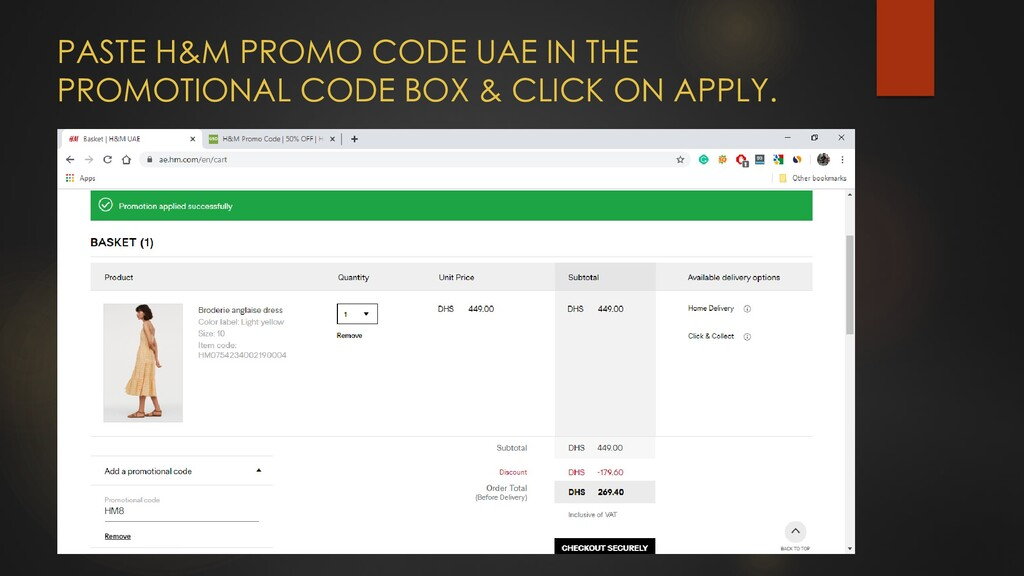 PASTE H&M PROMO CODE UAE IN THE PROMOTIONAL COD...