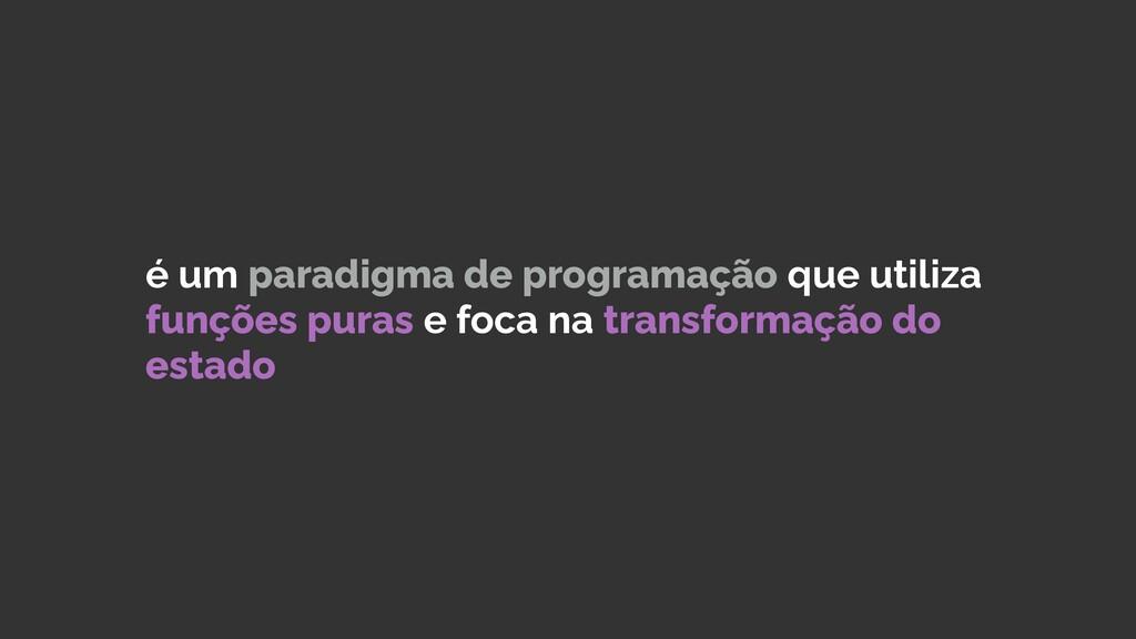O que é programação funcional?