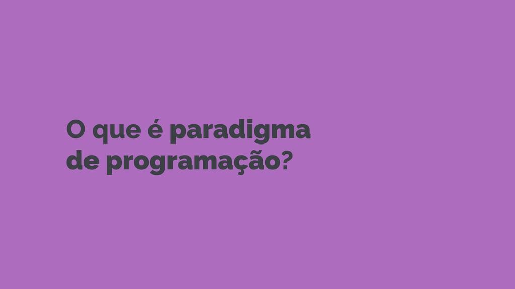 paradigma de programação que utiliza funções pu...
