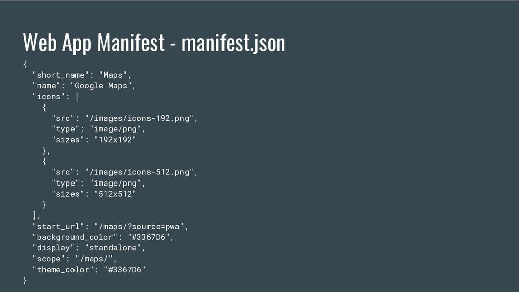 "Web App Manifest - manifest.json { ""short_name""..."