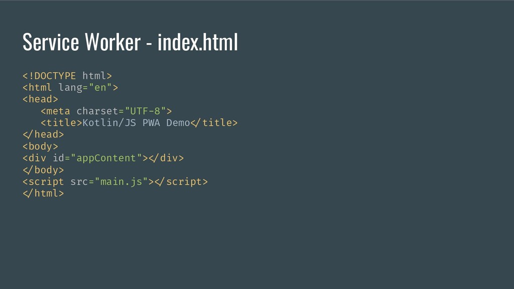 Service Worker - index.html <!DOCTYPE html> <ht...