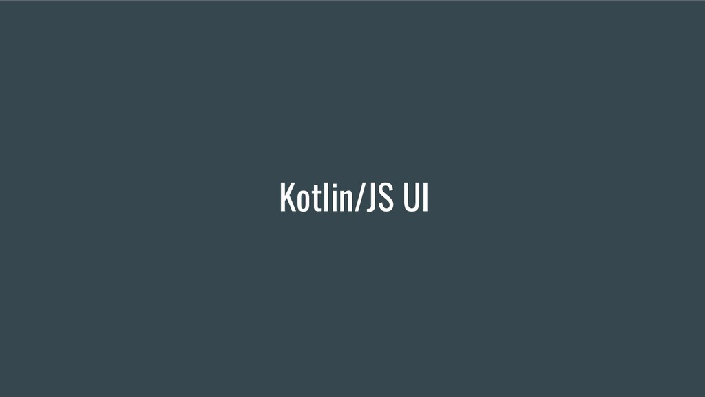 Kotlin/JS UI