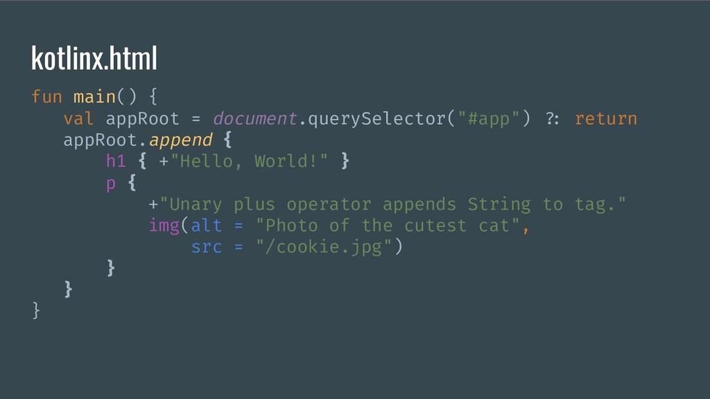 kotlinx.html fun main() { val appRoot = documen...