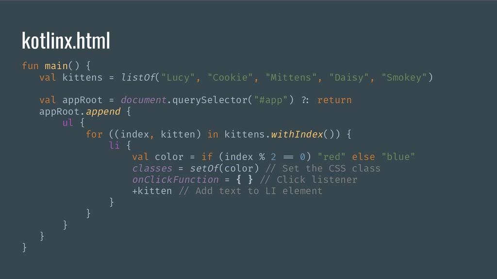 kotlinx.html fun main() { val kittens = listOf(...