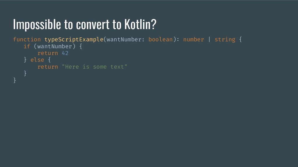 Impossible to convert to Kotlin? function typeS...