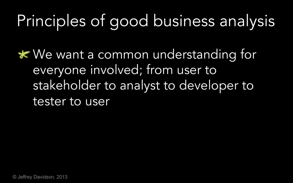 © Jeffrey Davidson, 2013 Principles of good bus...