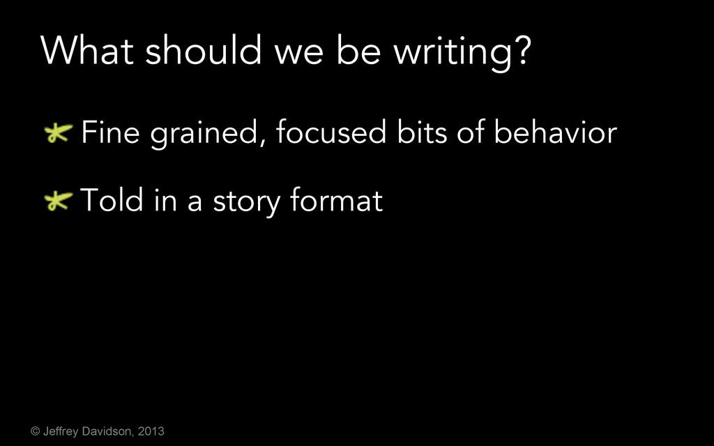 © Jeffrey Davidson, 2013 What should we be writ...