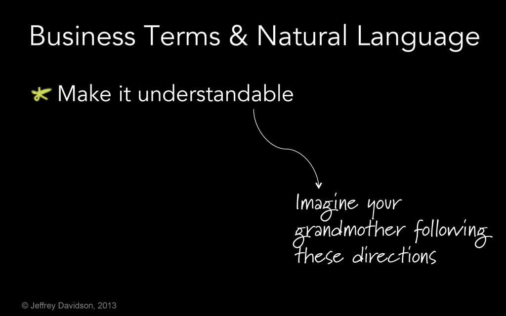 © Jeffrey Davidson, 2013 Business Terms & Natur...