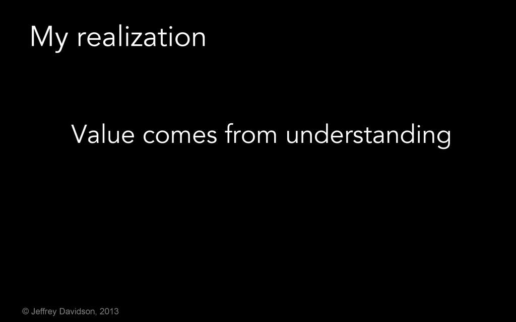 © Jeffrey Davidson, 2013 My realization Value c...