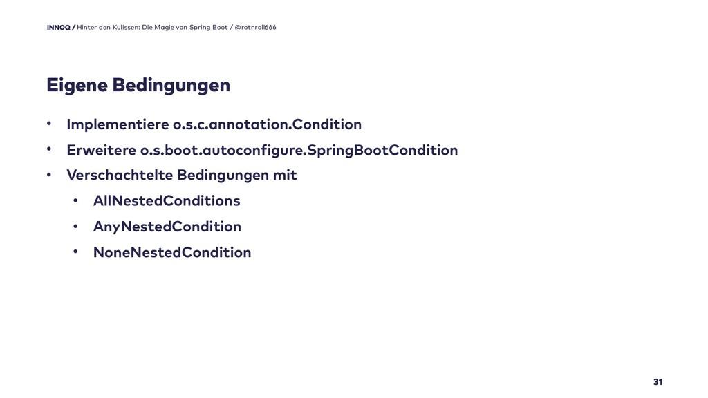 Eigene Bedingungen 31 • Implementiere o.s.c.ann...
