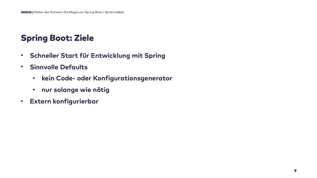 Spring Boot: Ziele 9 • Schneller Start für Entw...