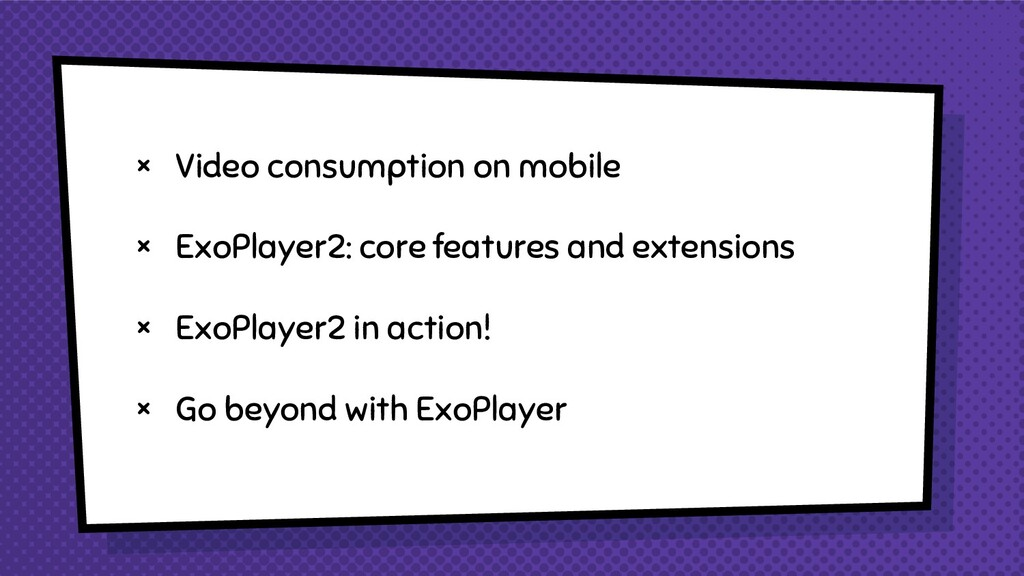 × Video consumption on mobile × ExoPlayer2: cor...