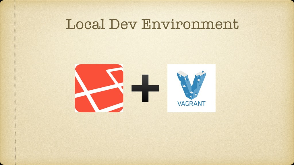 Local Dev Environment
