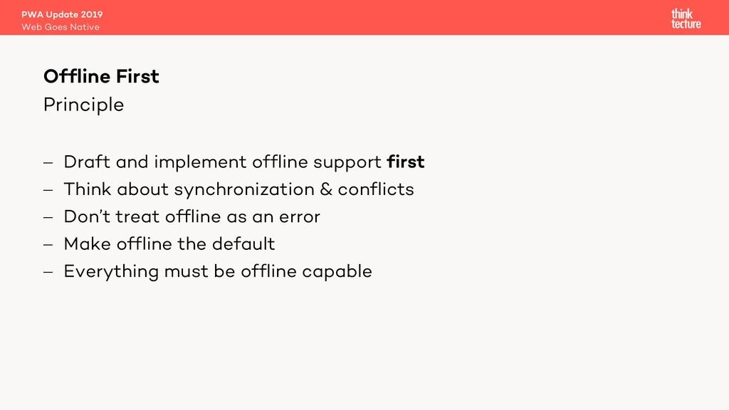 Principle PWA Update 2019 Web Goes Native Offli...