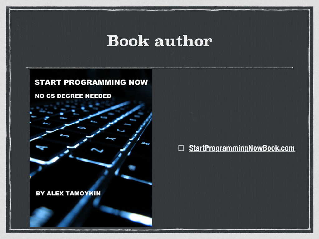 Book author StartProgrammingNowBook.com