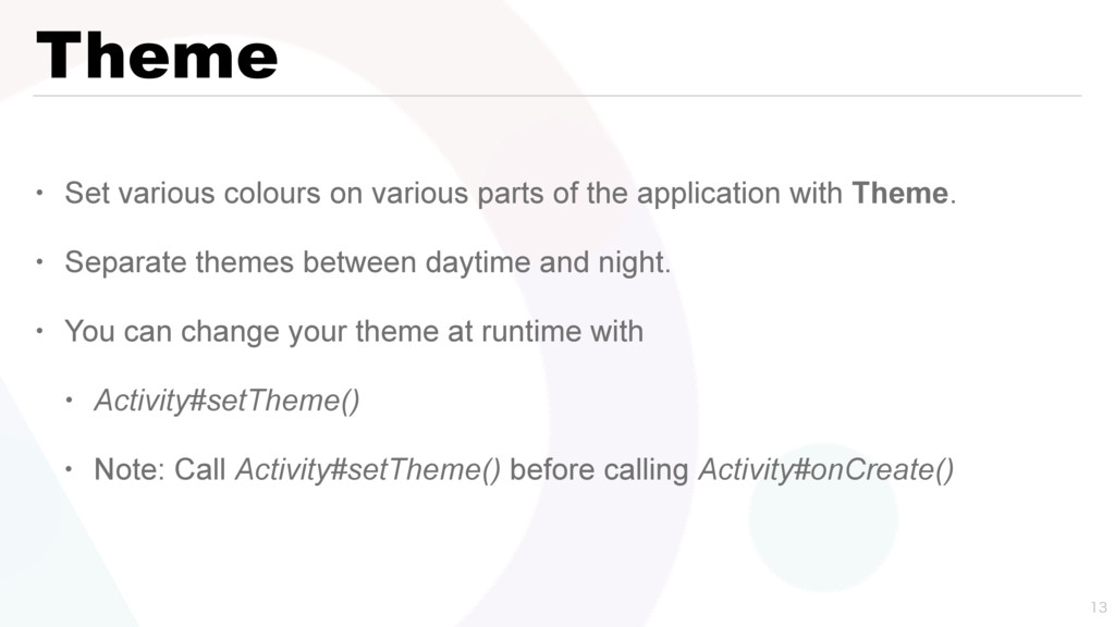 Theme • Set various colours on various parts of...