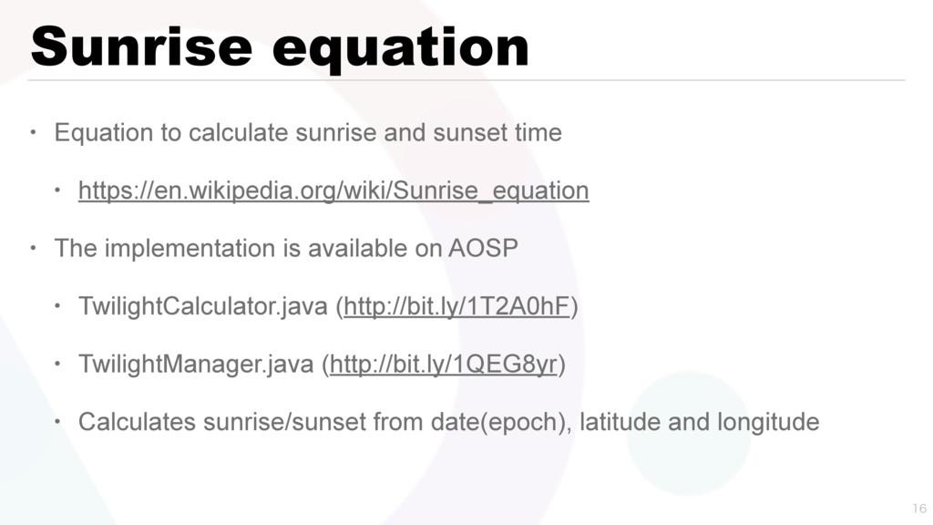Sunrise equation • Equation to calculate sunris...