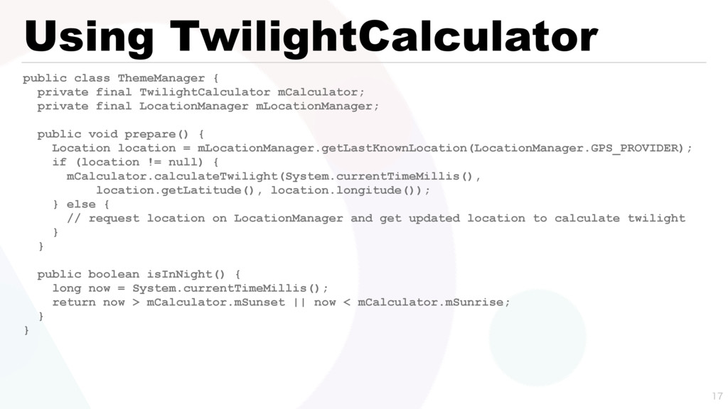 Using TwilightCalculator public class ThemeMana...